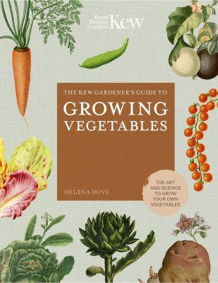 Kew Guide Growing Vegetables